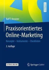 Praxisorientiertes Online-Marketing, Ralf T. Kreutzer