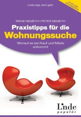 Praxistipps für die Wohnungssuche, Ausgabe Österreich, Irene Nemeth, Peter Nemeth