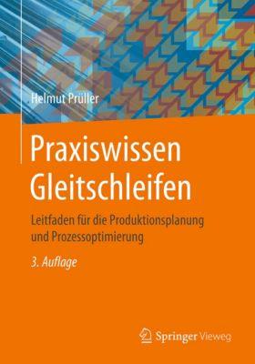 Praxiswissen Gleitschleifen, Helmut Prüller