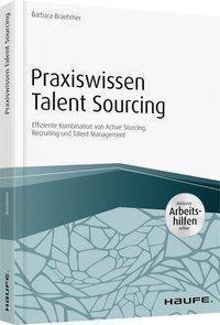 Praxiswissen Talent Sourcing, Barbara Braehmer