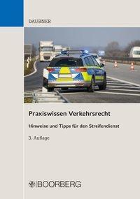 Praxiswissen Verkehrsrecht - Robert Daubner |