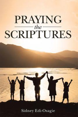 Praying the Scriptures, Sidney Edi-Osagie