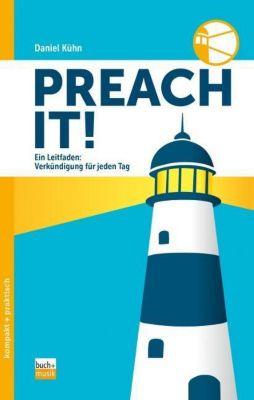 Preach it! - Daniel Kühn pdf epub