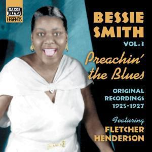 Preachin' The Blues, Bessie Smith
