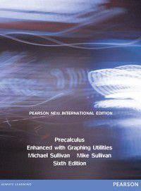 Precalculus Enhanced with Graphing Utilities: Pearson New International Edition, Michael Sullivan