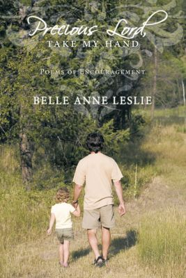 Precious Lord, Take My Hand, Belle Anne Leslie
