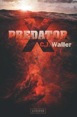 Predator X - C. J. Waller |