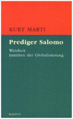 Prediger Salomo, Kurt Marti