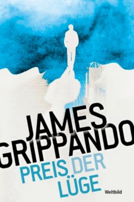 Preis der Lüge, James Grippando