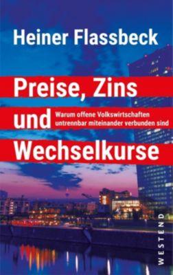 Preise, Zins und Wechselkurse - Heiner Flassbeck pdf epub