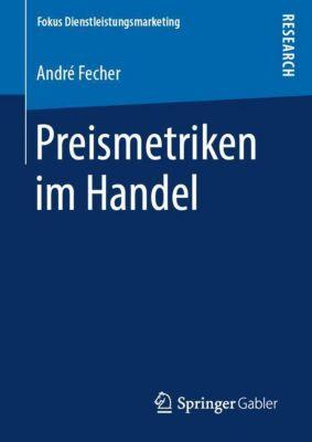 Preismetriken im Handel - André Fecher |
