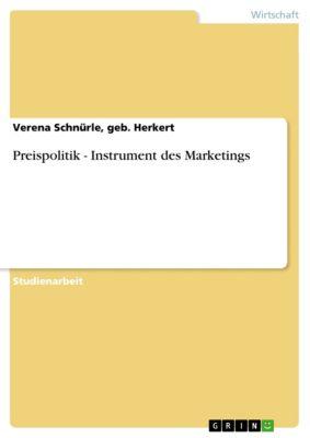 Preispolitik - Instrument des Marketings, geb. Herkert, Verena Schnürle
