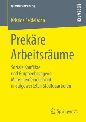Prekäre Arbeitsräume, Kristina Seidelsohn