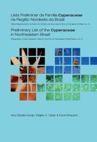 Preliminary List of the Cyperaceae in Northeastern Brazil, A C Araujo, D Simpson, E Cesar