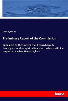 Preliminary Report of the Commission, Anonymous