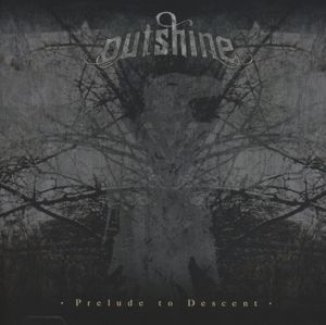 Prelude To Descent, Outshine