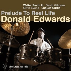 Prelude To Real Life, Donald Edwards, W. Smith II, D. Gilmore