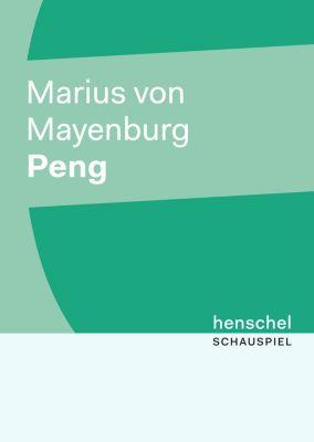 PREMIERE: Peng, Marius von Mayenburg