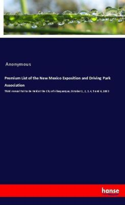 Premium List of the New Mexico Exposition and Driving Park Association, Anonymous