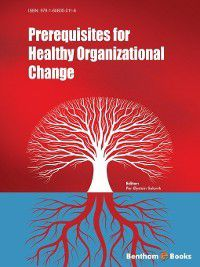 Prerequisites for Healthy Organizational Change
