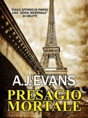 Presagio mortale, A. J. Evans