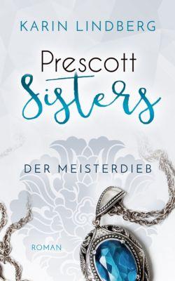 Prescott Sisters: Der Meisterdieb, Karin Lindberg