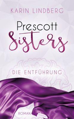 Prescott Sisters: Die Entführung, Karin Lindberg