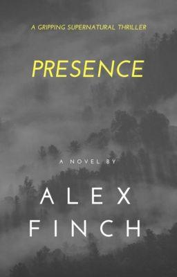 Presence, Alex Finch