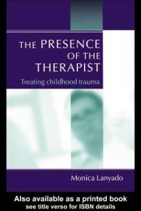 Presence of the Therapist, Monica Lanyado