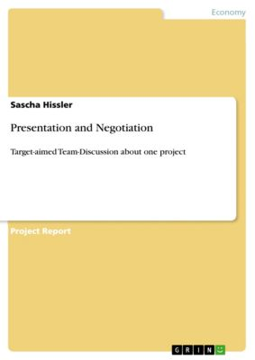 Presentation and Negotiation, Sascha Hissler