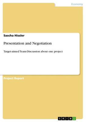 Presentation and Negotiation, Sascha Hissler