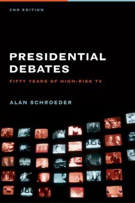 Presidential Debates, Alan Schroeder