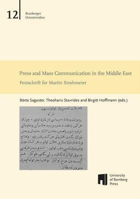 Press and Mass Communication in the Middle East
