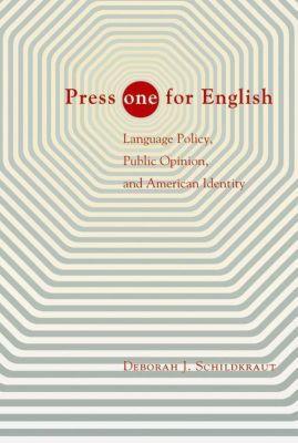 Press ONE for English, Deborah J. Schildkraut