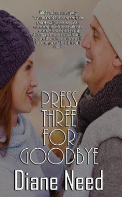 Press Three for Goodbye, Diane Need