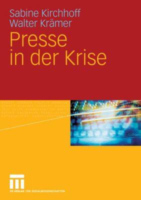 Presse in der Krise, Sabine Kirchhoff, Walter Krämer