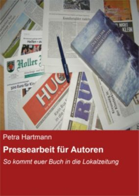 Pressearbeit für Autoren, Petra Hartmann