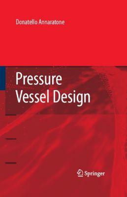 Pressure Vessel Design, Donatello Annaratone
