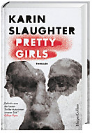 Pretty Girls, Karin Slaughter