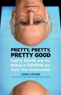 Pretty, Pretty, Pretty Good, Josh Levine