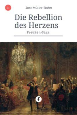 Preußen-Saga: Die Rebellion des Herzens, Jost Müller-Bohn