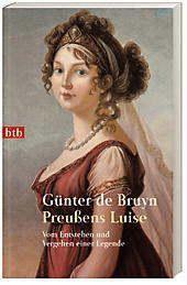 Preußens Luise, Günter De Bruyn