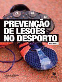 Prevenção de Lesões no Desporto, Luís Horta