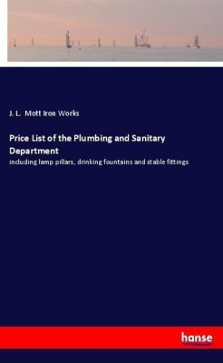 Price List of the Plumbing and Sanitary Department, J. L. Mott Iron Works