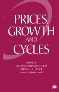 Prices, Growth and Cycles