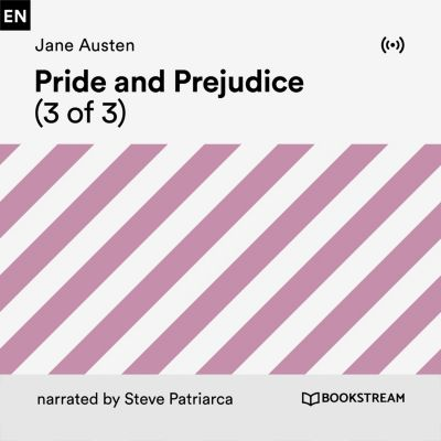 Pride and Prejudice (3 of 3), Jane Austen