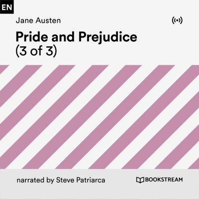 Pride and Prejudice (3 of 3), Jane Austen