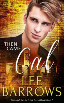 Pride Publishing: Then Came Cal, Lee Barrows