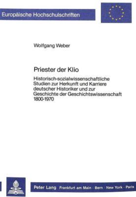 Priester der Klio, Wolfgang Weber