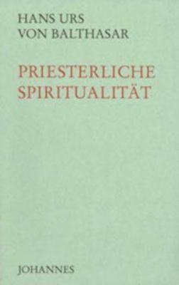 Priesterliche Spiritualität, Hans U. von Balthasar